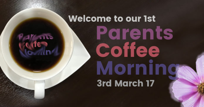 Parents Coffee Morning!