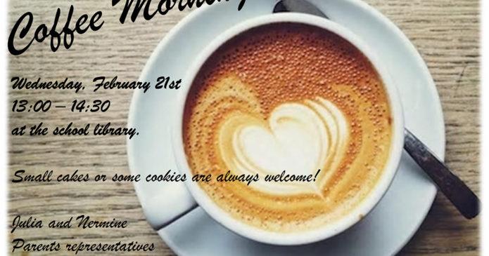 Eltern-Coffee-Morning am 21.2.!